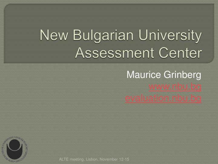 new bulgarian university assessment center n.