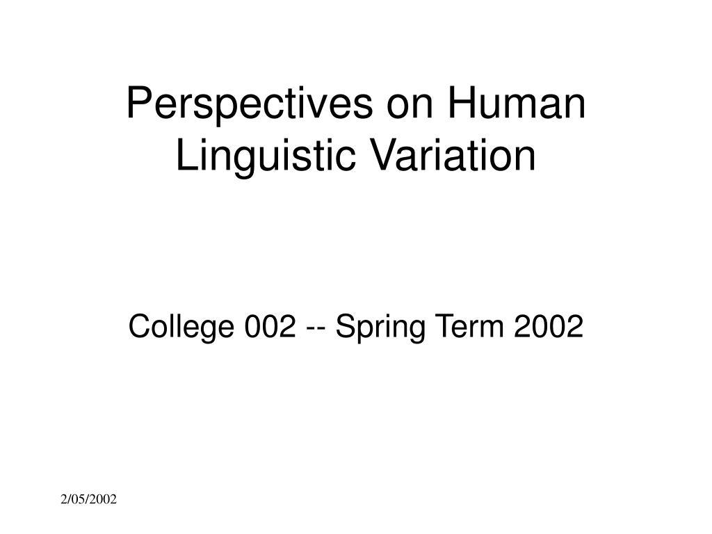 perspectives on human linguistic variation l.