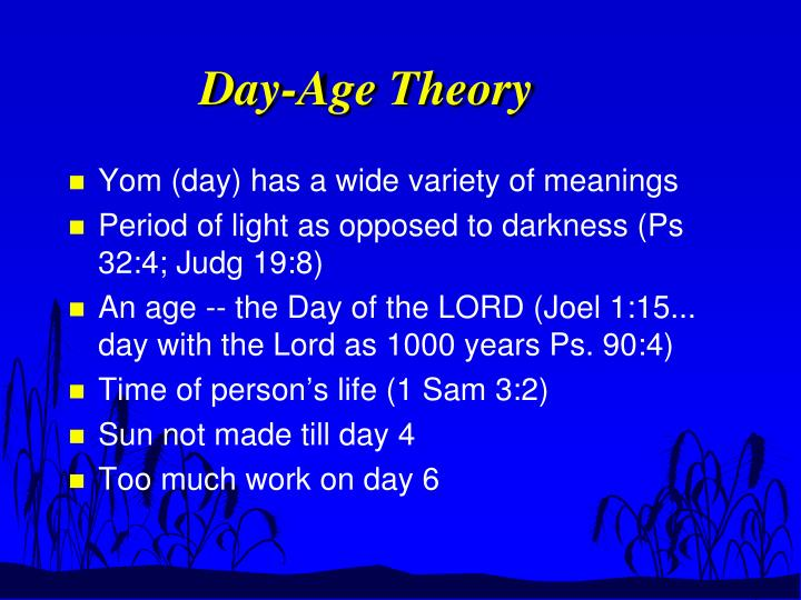 Day-Age Theory