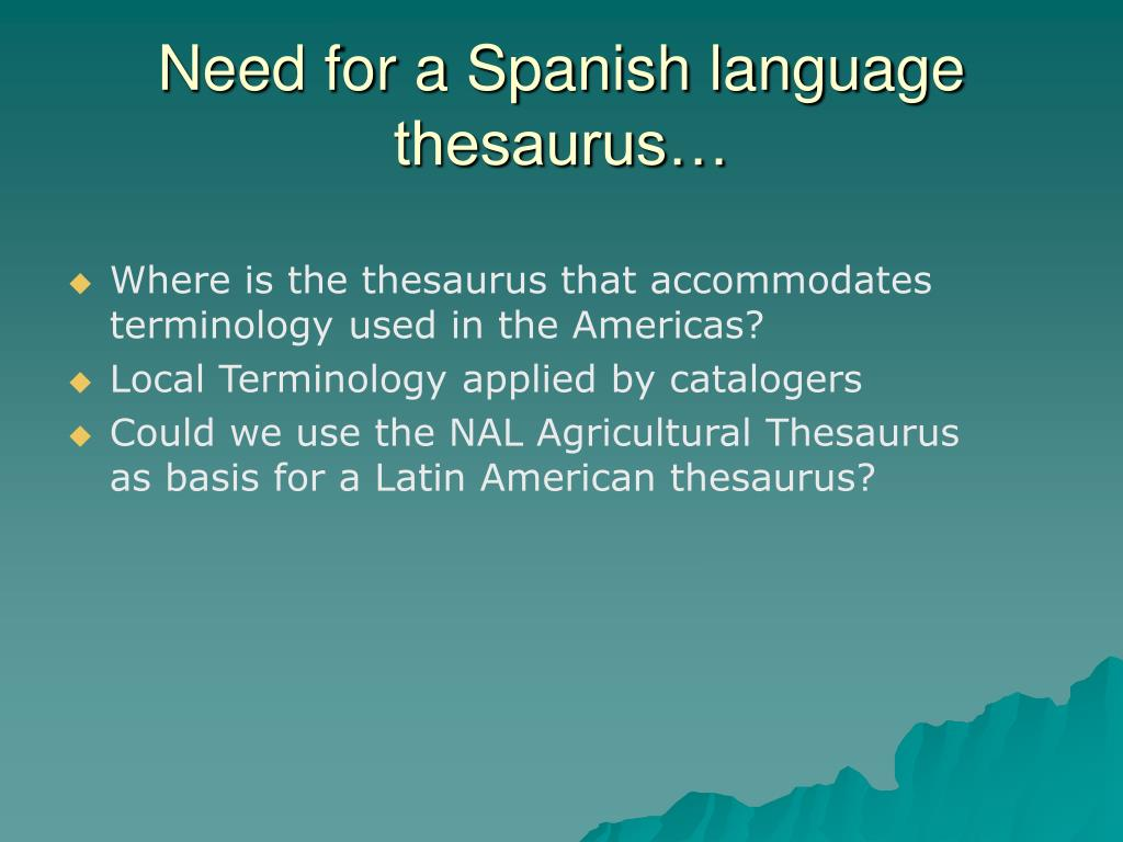 Need for a Spanish language thesaurus…