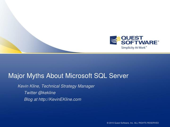 major myths about microsoft sql server n.