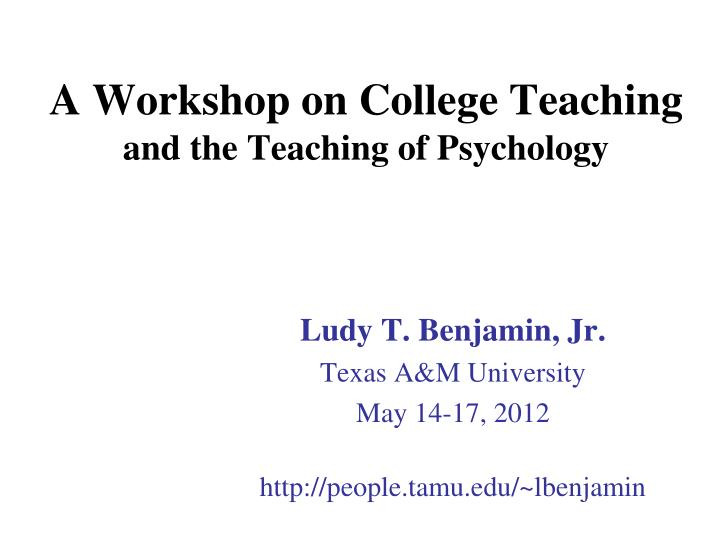 a workshop on college teaching and the teaching of psychology n.