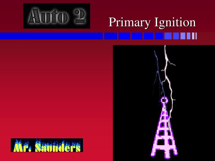 primary ignition n.