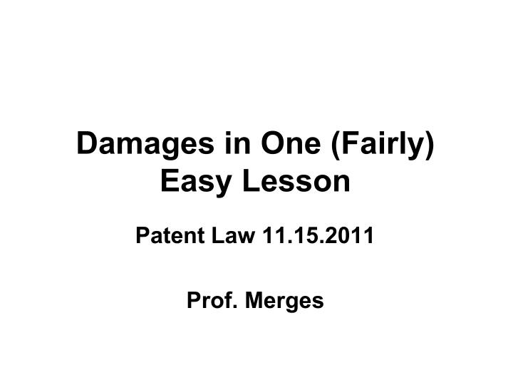 damages in one fairly easy lesson n.