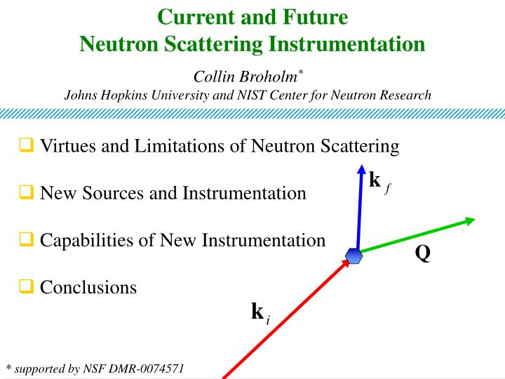 current and future neutron scattering instrumentation n.