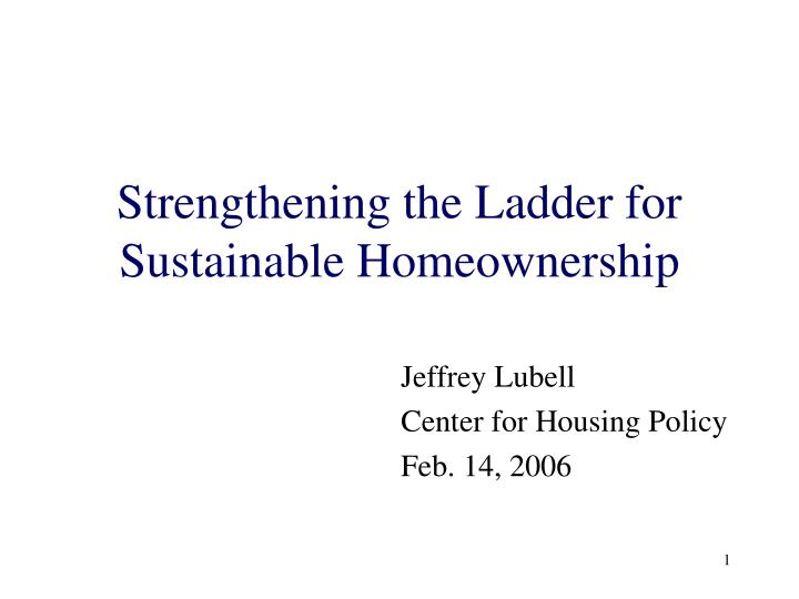 strengthening the ladder for sustainable homeownership n.