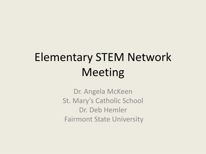 elementary stem network meeting n.