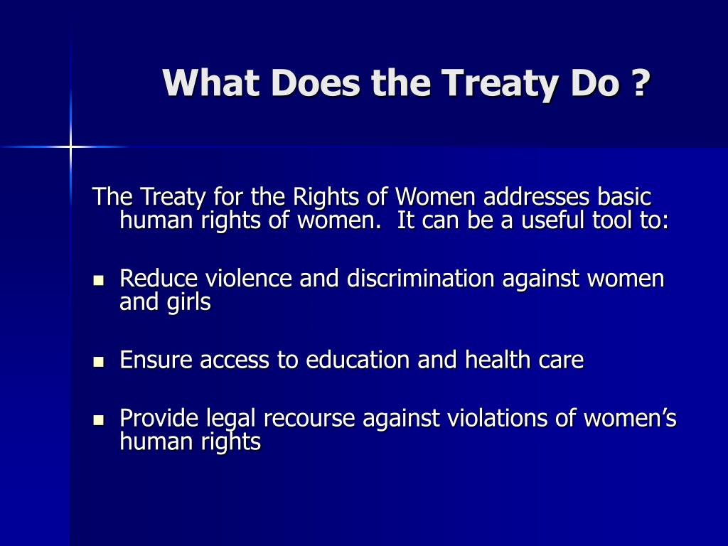 What Does the Treaty Do ?