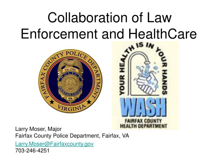 collaboration of law enforcement and healthcare n.