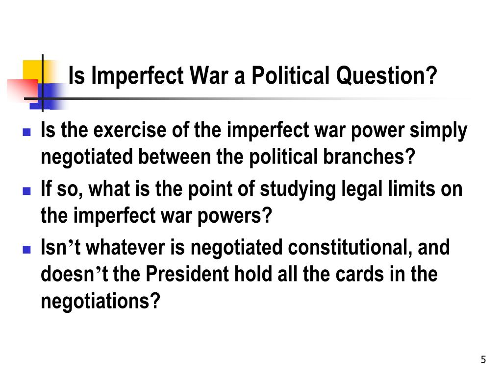 Is Imperfect War a Political Question?