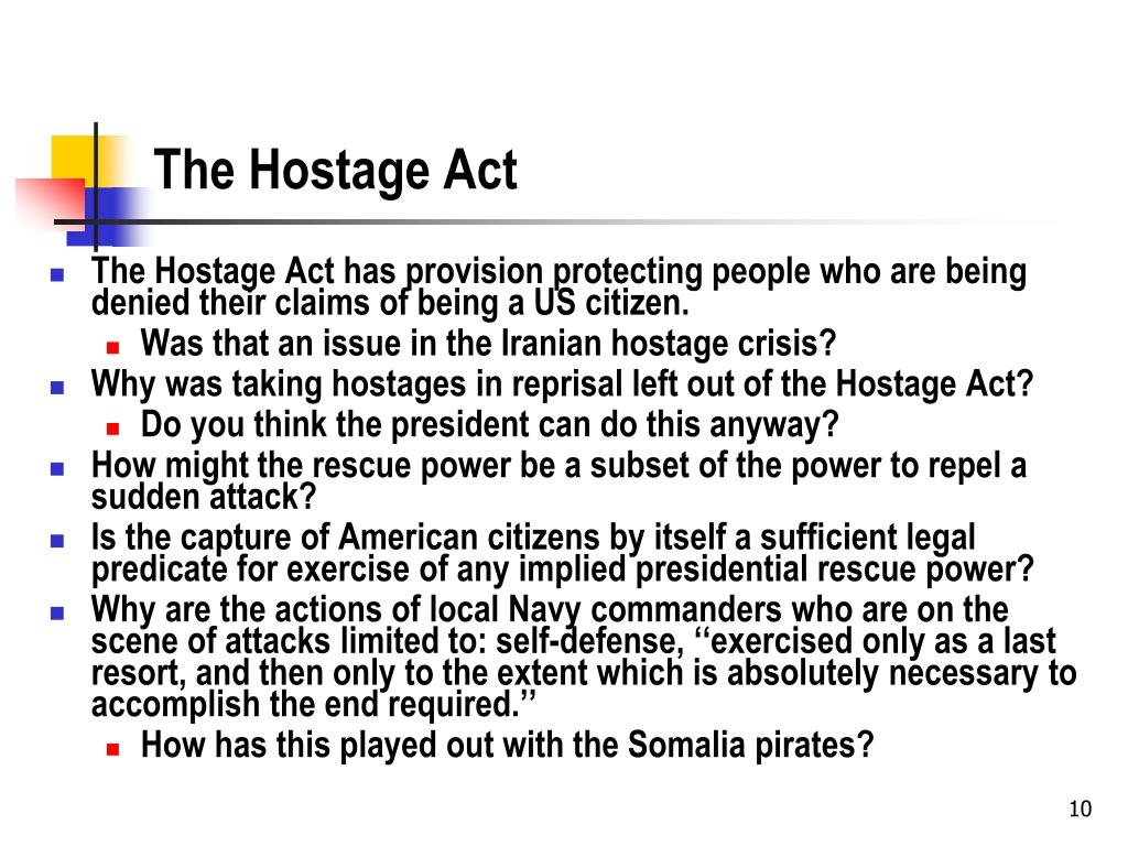 The Hostage Act
