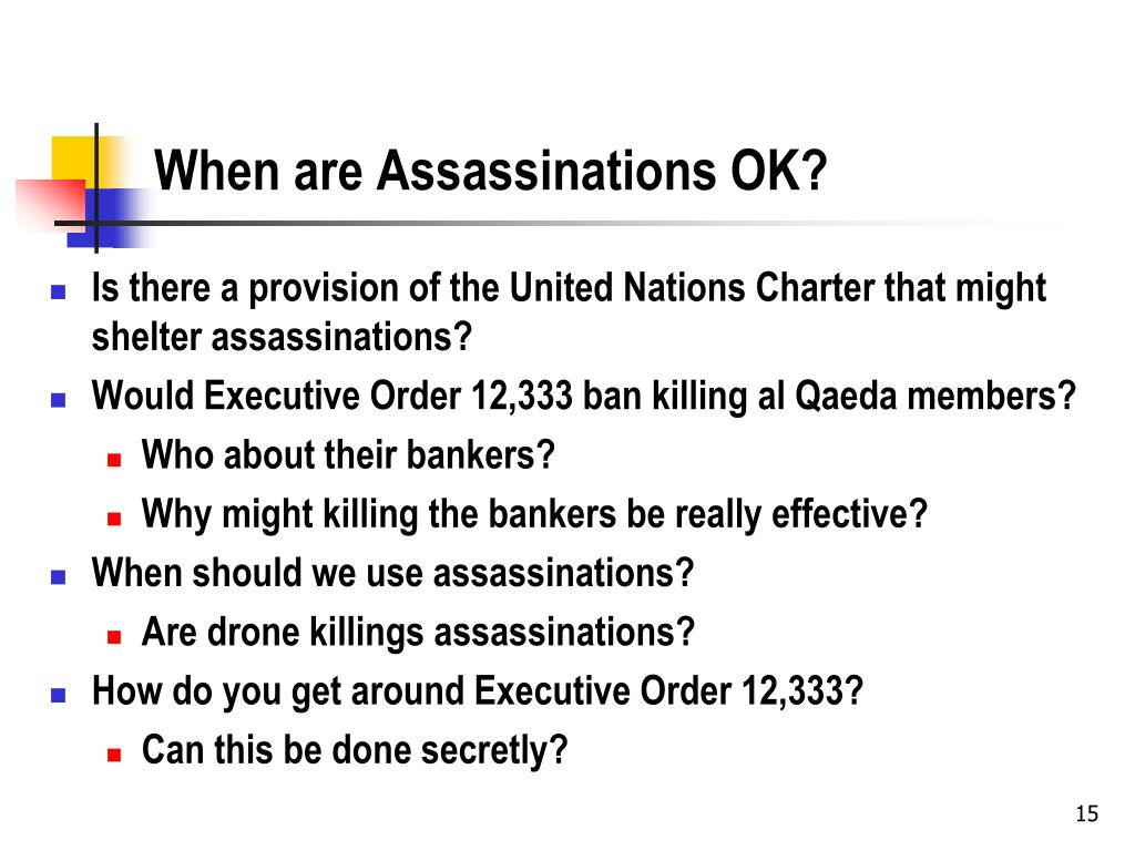 When are Assassinations OK?