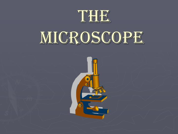 the microscope n.