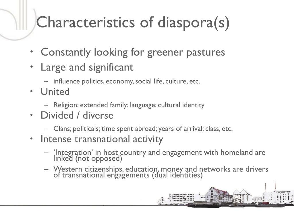 Characteristics of diaspora(s)