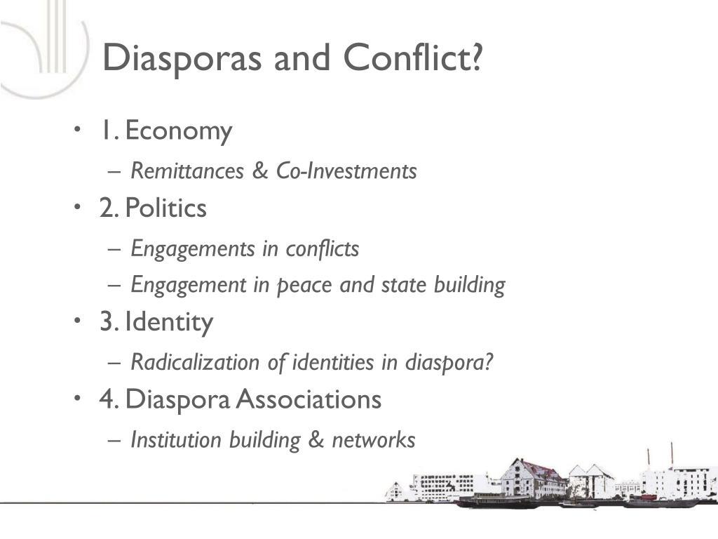 Diasporas and Conflict?