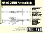 xm109 25mm payload rifle
