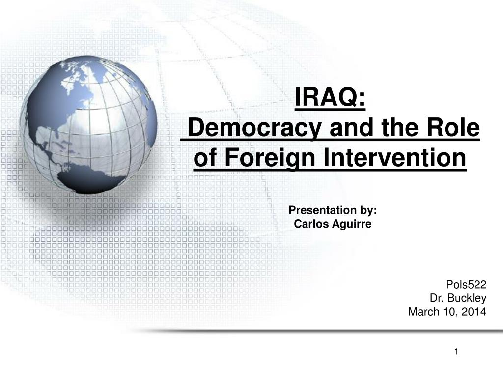 iraq democracy and the role of foreign intervention l.