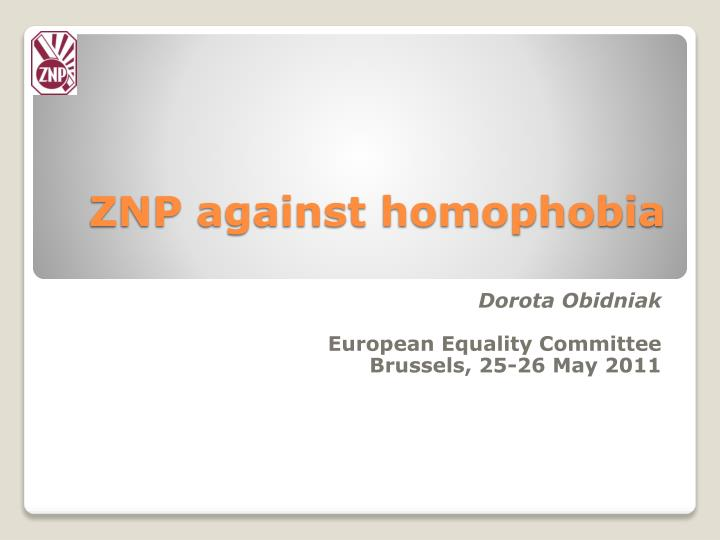 znp against homophobia n.