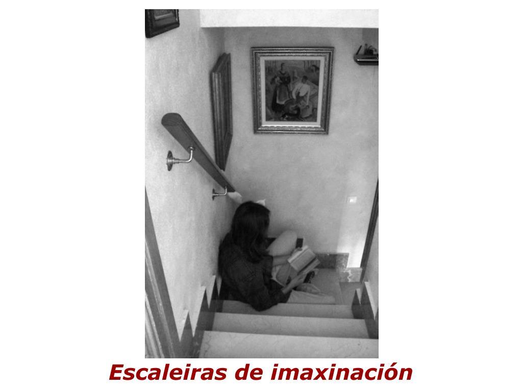 Escaleiras de imaxinación