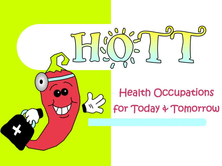 health occupations for today tomorrow n.