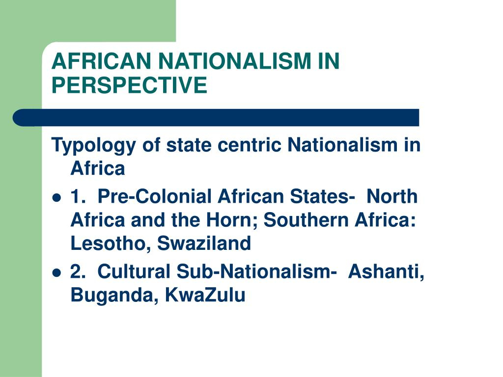 african nationalism in perspective l.