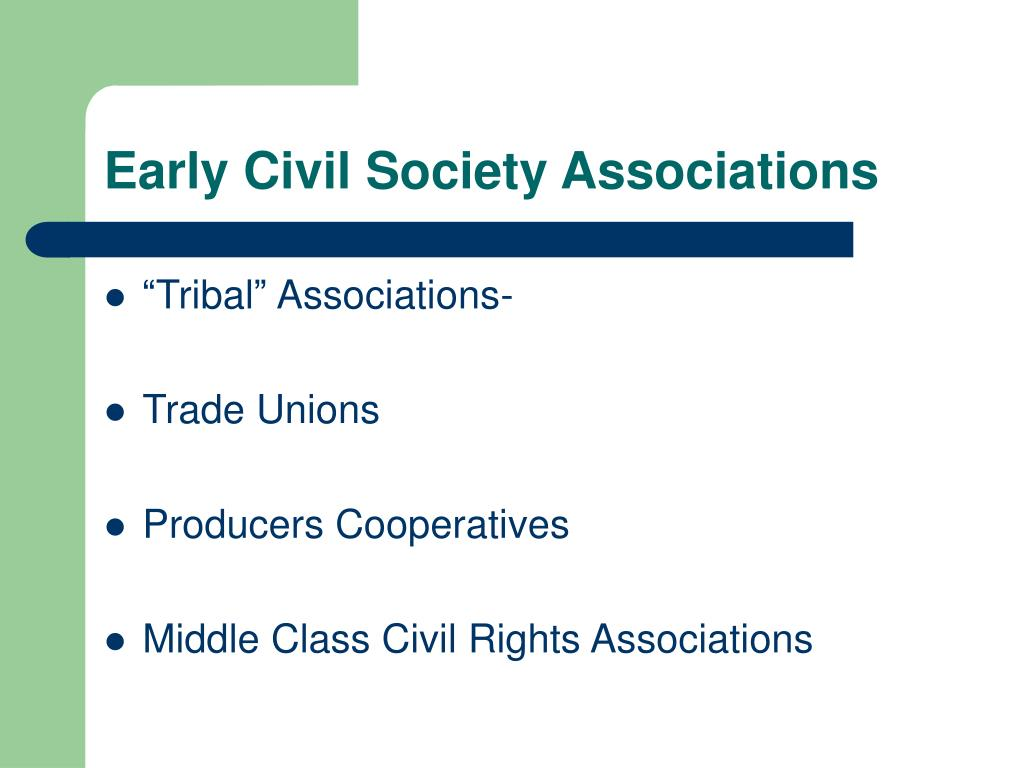 Early Civil Society Associations