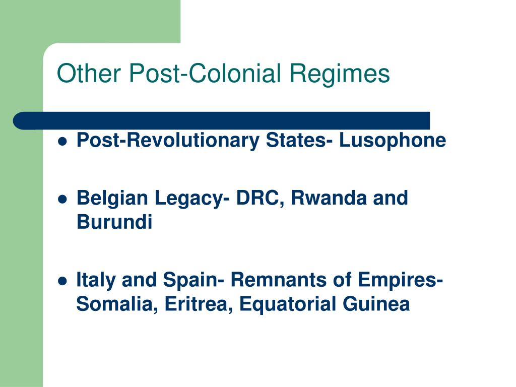 Other Post-Colonial Regimes