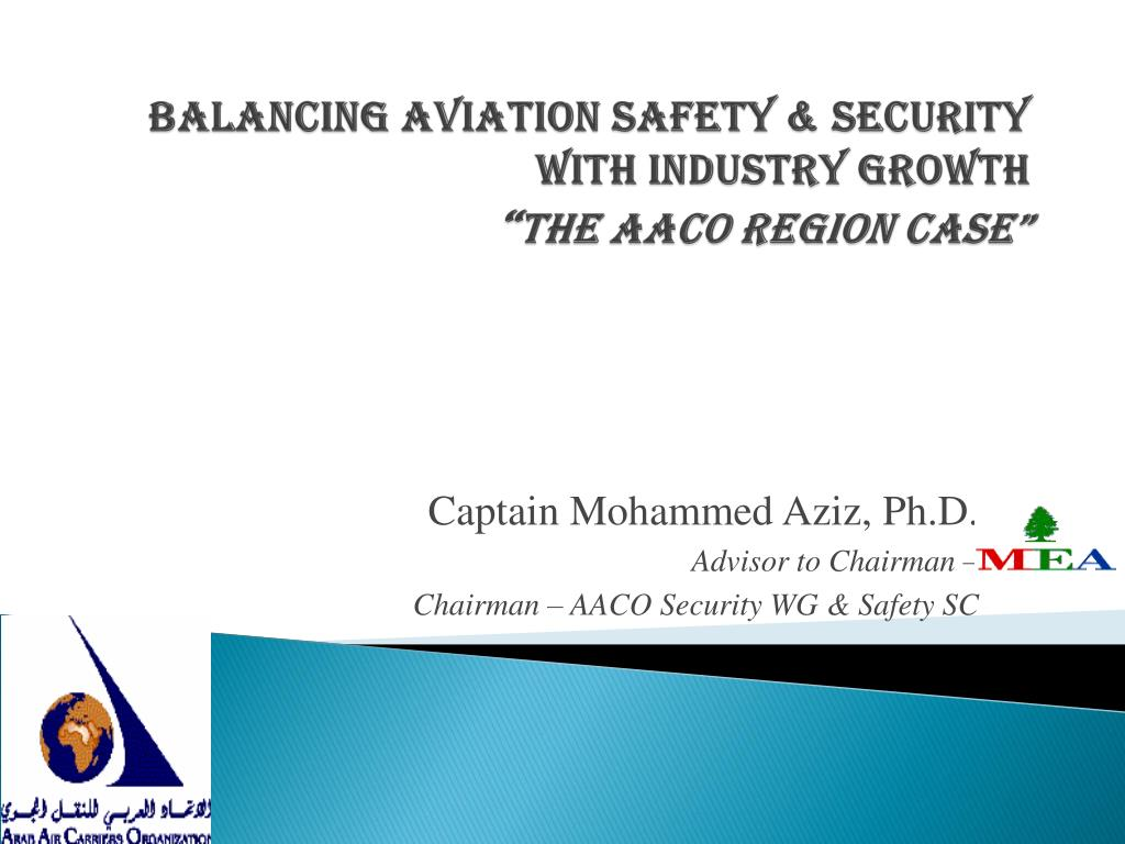 balancing aviation safety security with industry growth the aaco region case l.