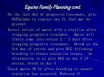equine family planning cont
