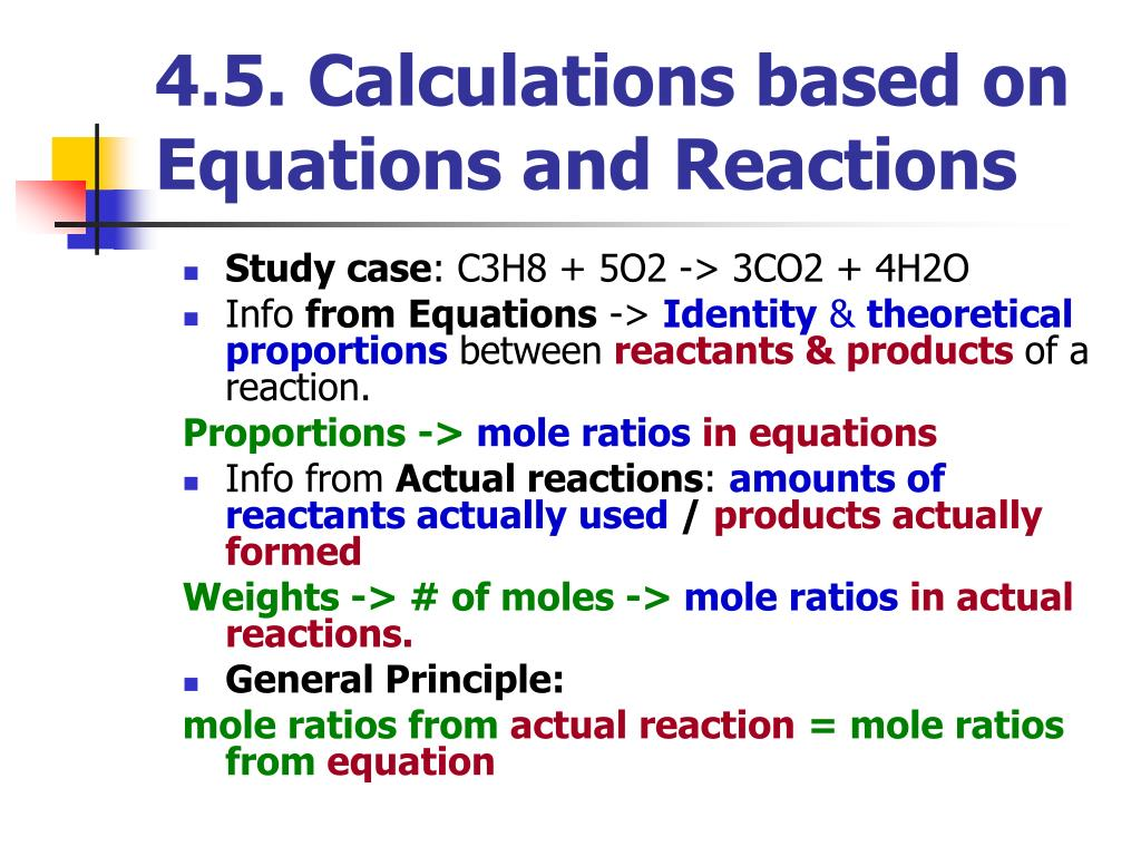 4.5. Calculations based on Equations and Reactions