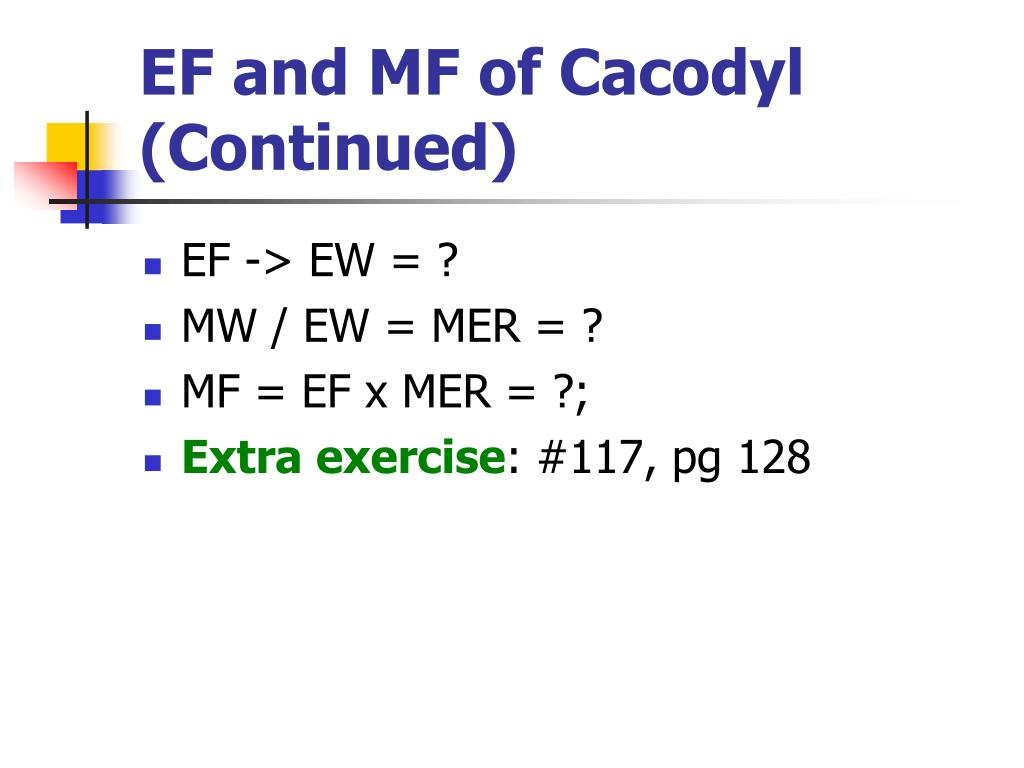 EF and MF of Cacodyl (Continued)