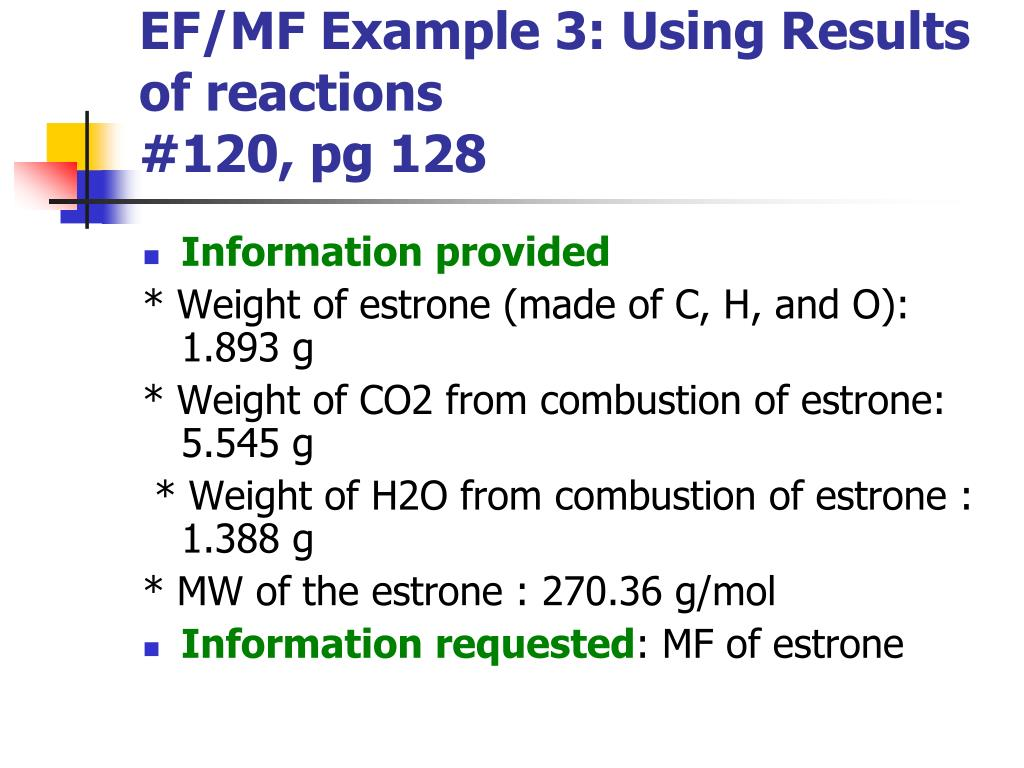 EF/MF Example 3: Using Results of reactions