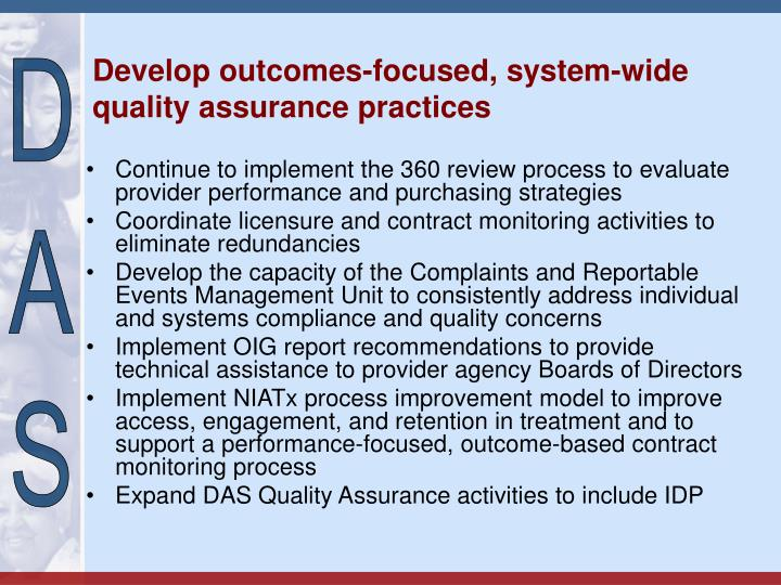 Develop outcomes-focused, system-wide quality assurance practices