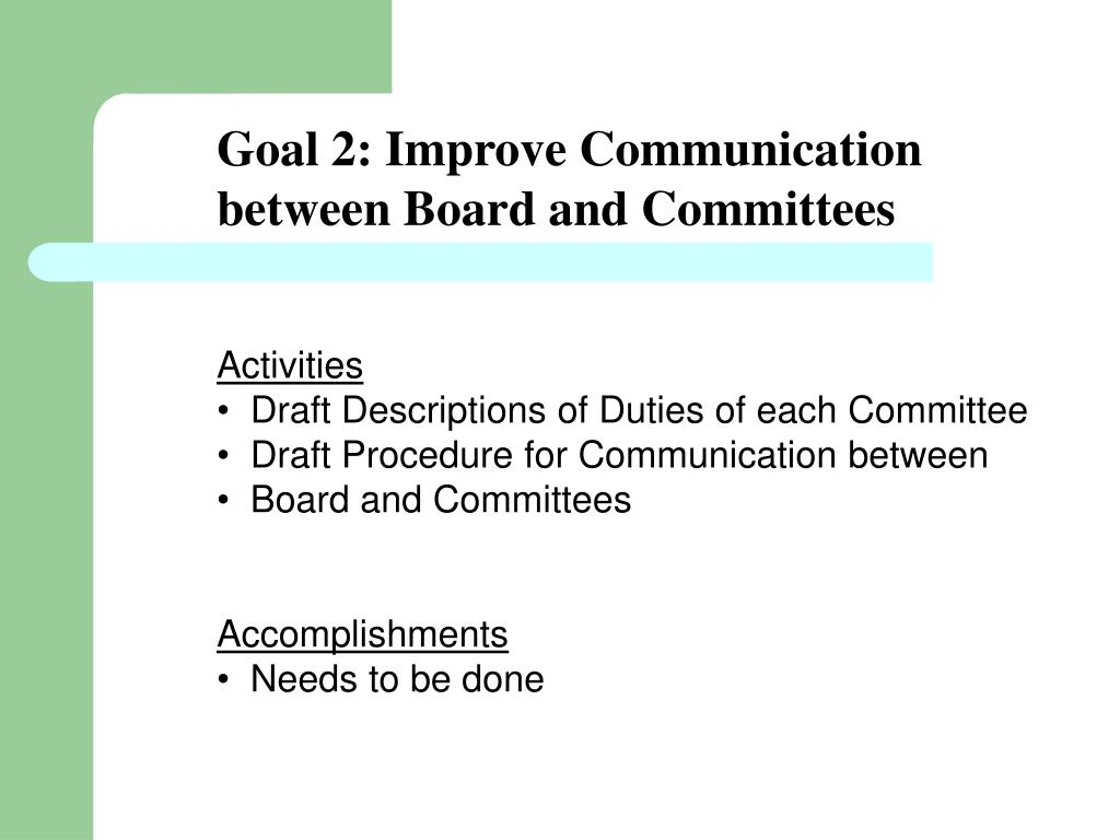 Goal 2: Improve Communication