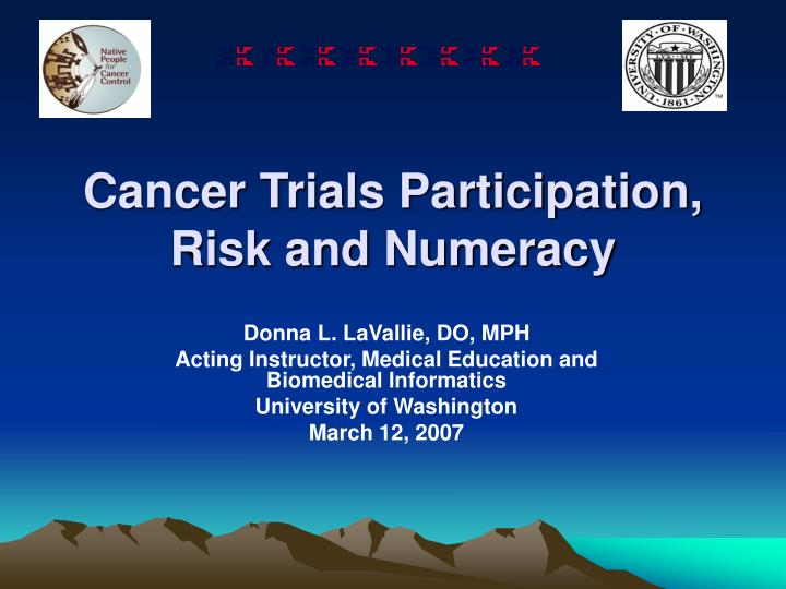 cancer trials participation risk and numeracy n.