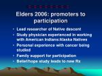 elders 2006 promoters to participation