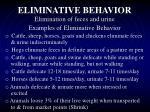 eliminative behavior