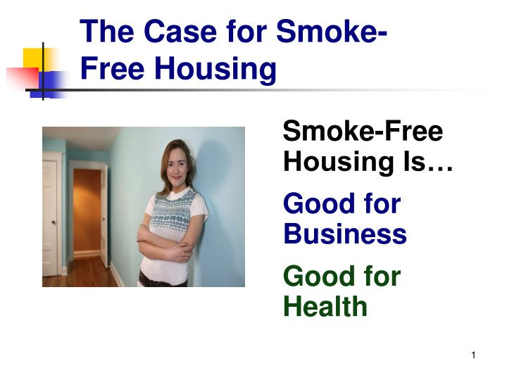 the case for smoke free housing n.
