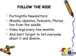 follow the ride