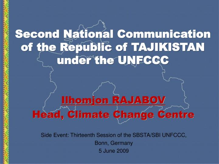 Second national communication of the republic of tajikistan under the unfccc