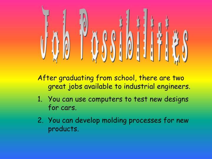 Job Possibilities