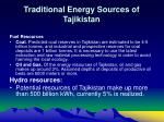 traditional energy sources of tajikistan