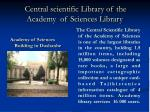 central scientific library of the academy of sciences library