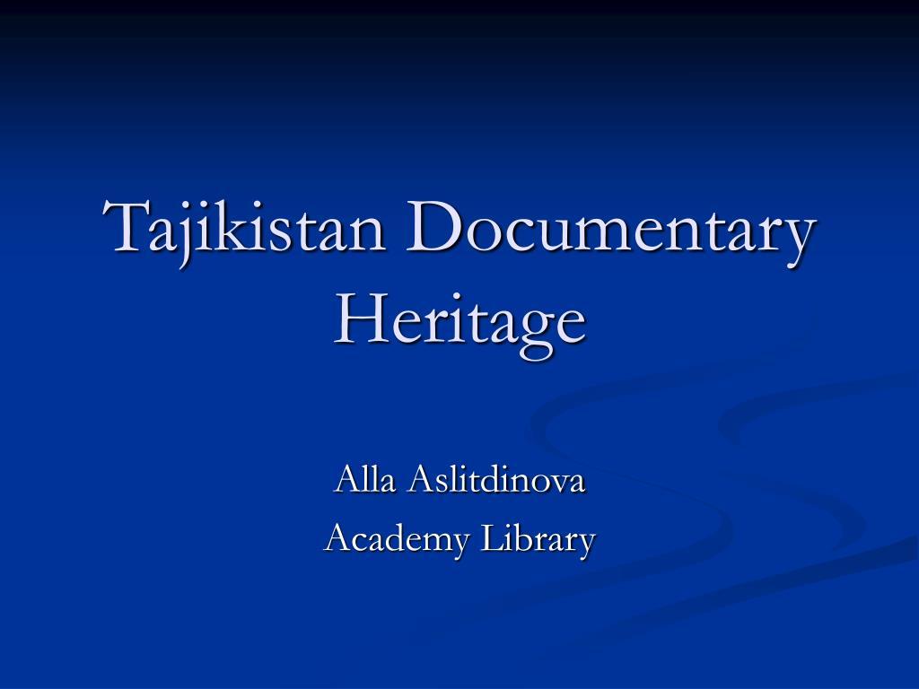 tajikistan documentary heritage l.