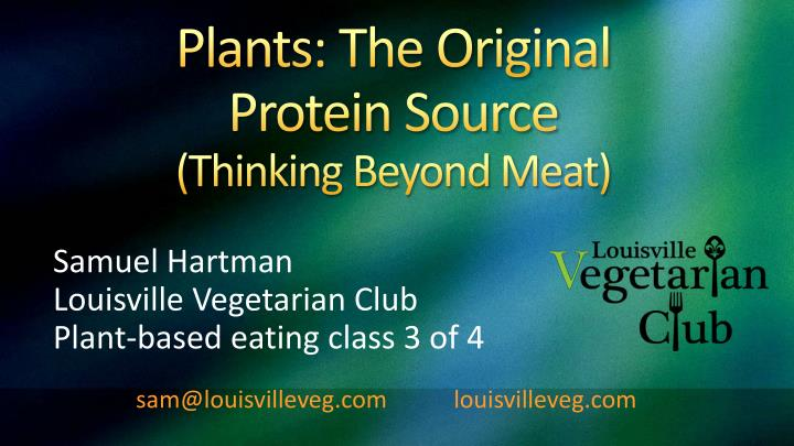 plants the original protein source thinking beyond meat n.