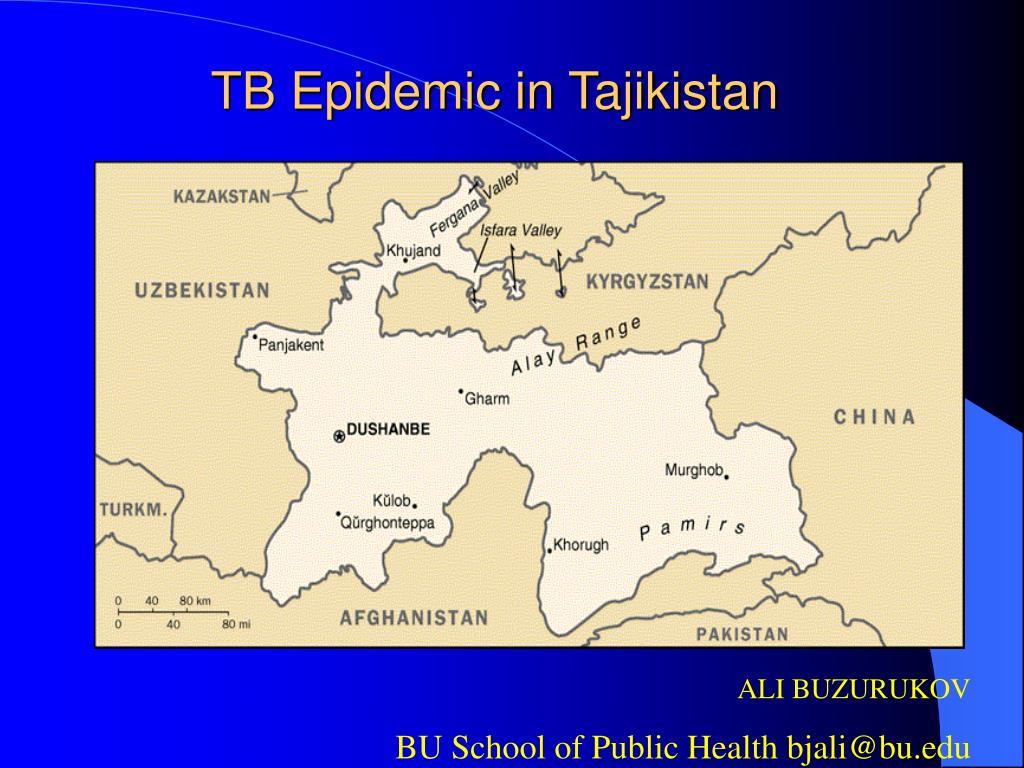 TB Epidemic in Tajikistan