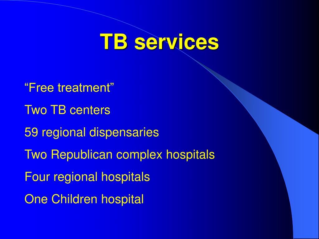 TB services