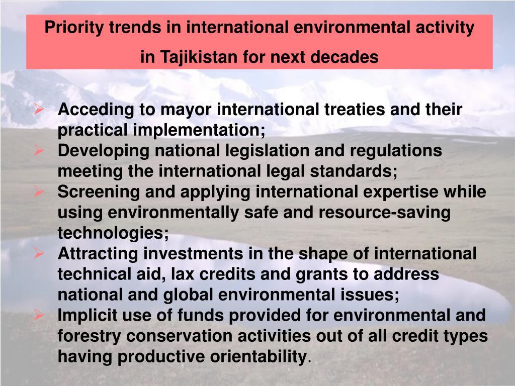 Priority trends in international environmental activity