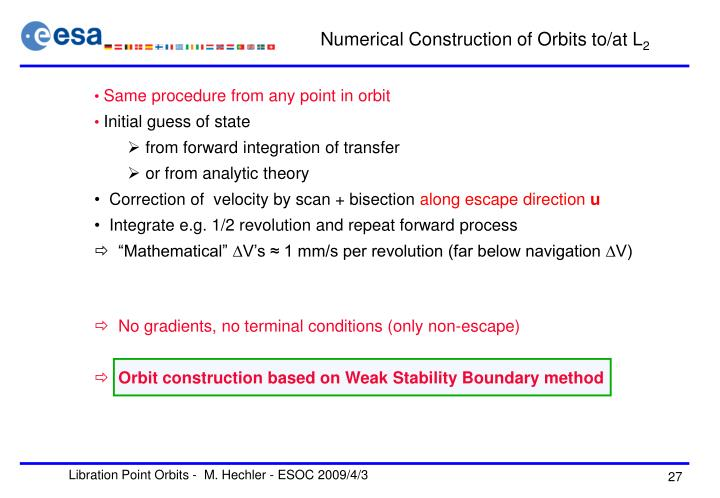 Numerical Construction of Orbits to/at L