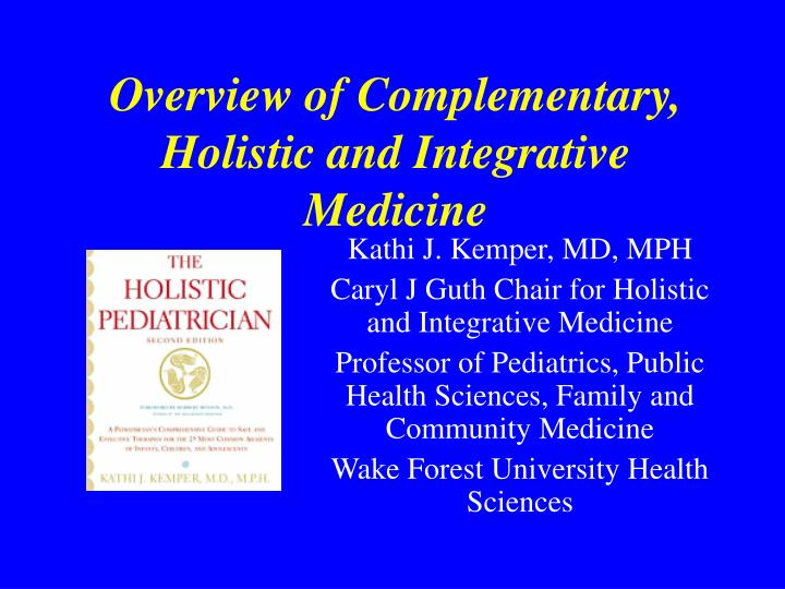 overview of complementary holistic and integrative medicine n.